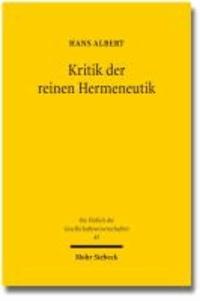 Kritik der reinen Hermeneutik - Der Antirealismus und das Problem des Verstehens.