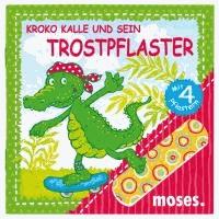 Kroko Kalle und sein Trostpflaster.