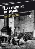 Kropotkine - La commune de Paris.