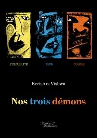 Krrish et  Vishwa - Nos trois démons.