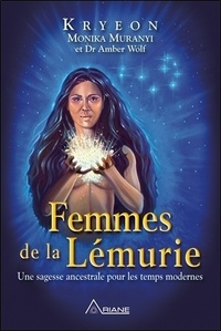 Télécharger le livre de google mac Femmes de la Lémurie  - Une sagesse ancestrale pour les temps modernes