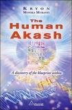 Kryéon et Monika Muranyi - The human akash - A discovery of the blueprint within.
