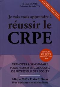 Krystalie Olivier - Je vais vous apprendre à réussir le CRPE.