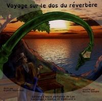 Krystin Vesterälen et Hocine Soltane - Voyage sur le dos du réverbère.