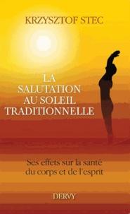 La salutation au soleil traditionnelle - Ses effets sur la santé du corps et de lesprit.pdf