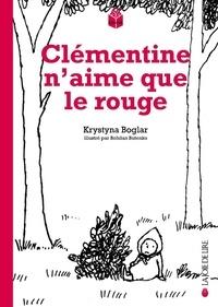 Krystyna Boglar - Clémentine n'aime que le rouge.