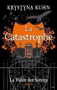 Krystyna Kuhn - La catastrophe.