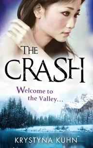 Krystyna Kuhn - The Crash - Number 2 in series.