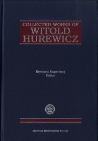 Krystyna Kuperberg - Collected Works of Witold Hurewicz.