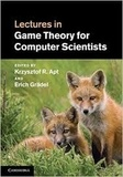 Krzysztof R. Apt et Erich Grädel - Lectures in Game Theory for Computer Scientists.