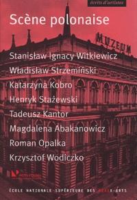 Krzysztof Wodiczko et Tadeusz Kantor - Scène polonaise.