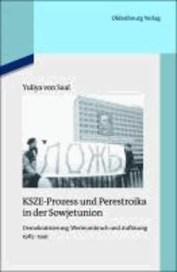 KSZE-Prozess und Perestroika in der Sowjetunion - Demokratisierung, Werteumbruch und Auflösung 1985-1991.