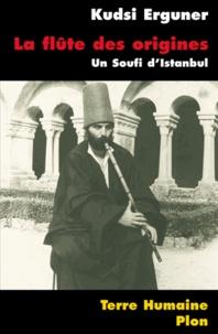 Histoiresdenlire.be La Flûte des origines - Un Soufi d'Istanbul Image
