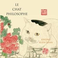 Kuen Shan Kwong - Le Chat philosophe.