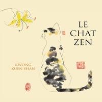 Kuen Shan Kwong et Kuen Shan Kwong - Le chat zen.