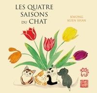 Kuen Shan Kwong - Les Quatre Saisons du chat - Avec 5 cartes postales offertes.
