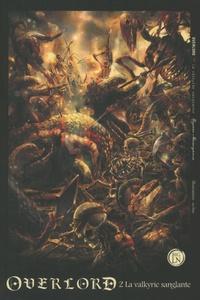 Kugane Maruyama et  So-bin - Overlord Tome 2 : La valkyrie sanglante.