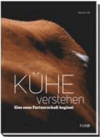 Kühe verstehen - Eine neue Partnerschaft beginnt.