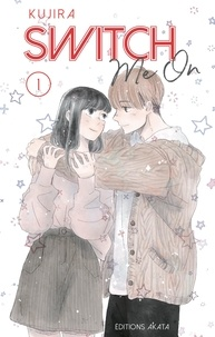 Kujira - Switch Me On Tome 1 : .