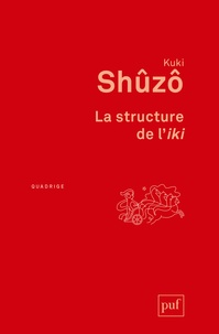 Kuki Shûzô - La structure de l'iki.