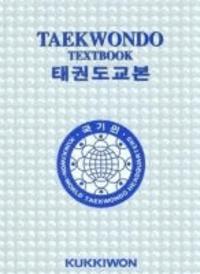 Kukkiwon Taekwondo Textbook.