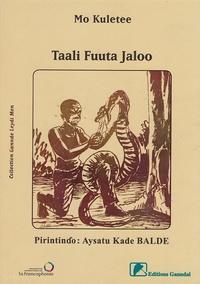 Kuletee Mo - Taali Fuuta Jaloo.