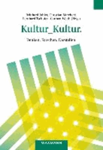 Kultur_Kultur. - Denken. Forschen. Darstellen.. 38. Kongress der Deutschen Gesellschaft für Volkskunde in Tübingen vom 21. bis 24. September 2011.