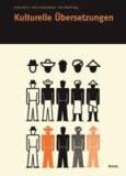 Kulturelle Übersetzungen.