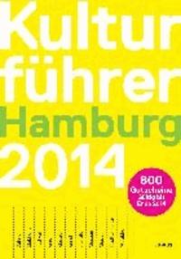 Kulturführer Hamburg 2014.