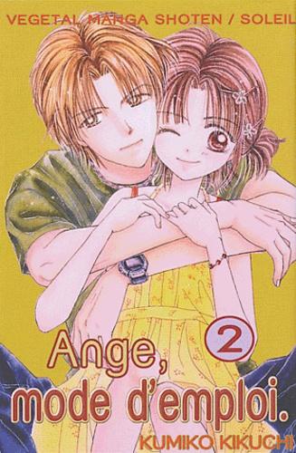 Kumiko Kikuchi - Ange, mode d'emploi Tome 2 : .