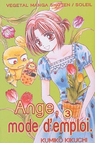 Kumiko Kikuchi - Ange, mode d'emploi Tome 3 : .