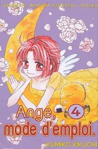 Kumiko Kikuchi - Ange, mode d'emploi Tome 4 : .