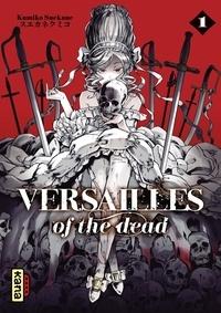 Kumiko Suekane - Versailles of the dead - Tome 1.
