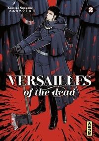 Kumiko Suekane - Versailles of the dead - Tome 2.
