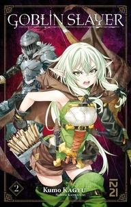 Kumo Kagyu - Goblin slayer Tome 2 : .