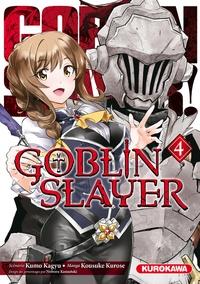 Livre gratuit à télécharger en ligne Goblin slayer Tome 4 en francais par Kumo Kagyu, Kousuke Kurose, Noboru Kannatuki