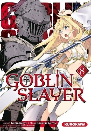Goblin slayer Tome 8