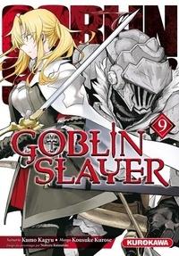 Kumo Kagyu et Kousuke Kurose - Goblin slayer Tome 9 : .