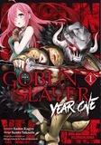 Kumo Kagyu et Kento Sakaeda - Goblin Slayer : Year One Tome 1 : .