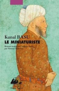 Kunal Basu - Le miniaturiste.