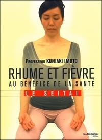 Rhume et fièvre au bénéfice de la santé - Le seitai.pdf