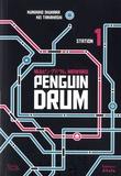 Kunihiko Ikuhara et Kei Takahashi - Penguin Drum Tome 1 : .
