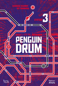 Kunihiko Ikuhara et Kei Takahashi - Penguin Drum Tome 3 : .