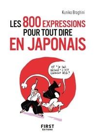 Kuniko Braghini - Les 800 expressions pour tout dire en japonais.