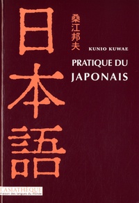 Kunio Kuwae - Pratique du japonais. 1 CD audio MP3