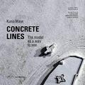 Kuno Mayr - Concrete lines.