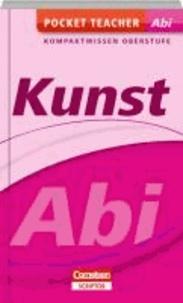 Kunst Abi Kompaktwissen Oberstufe.