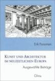 Kunst und Architektur im neuzeitlichen Europa - Ausgewählte Beiträge.