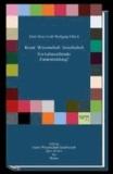 Kunst - Wissenschaft - Gesellschaft. Ein kulturstiftender Zusammenhang? - Edition Querdenken 1.
