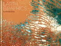 KUNTH Kunstbildband Earth Graphics.